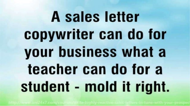 Write Highly Reactive Sales Letters In Tune With Your Prospects Slide 3