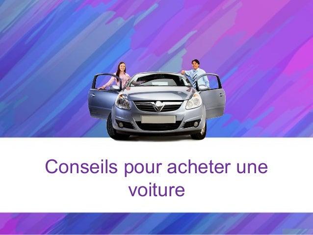 Conseils pour acheter une voiture