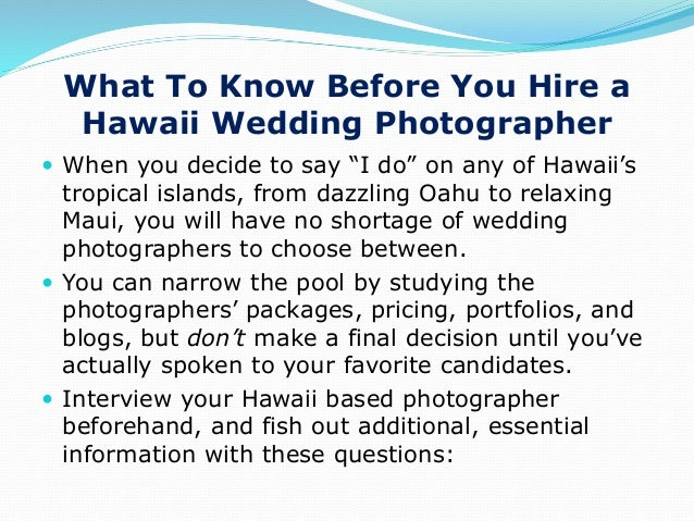 Ppt 8 questions to ask a hawaii wedding photographer junglespirit Gallery