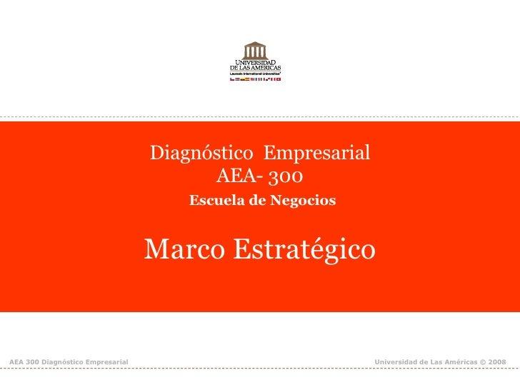 Diagnóstico  Empresarial AEA- 300   Escuela de Negocios Marco Estratégico