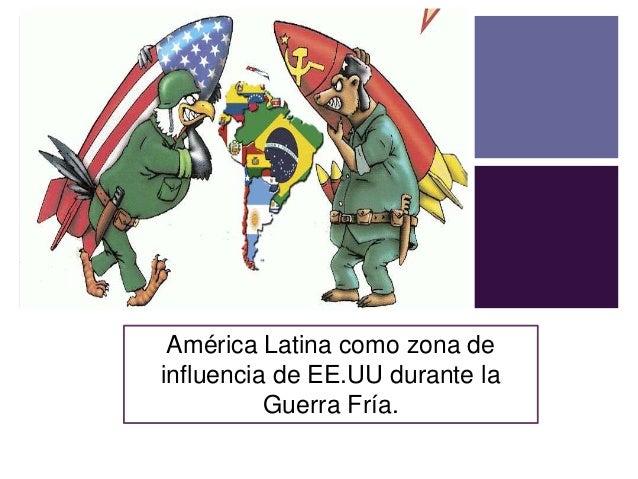 Uu >> Ppt américa latina influencia g. fría