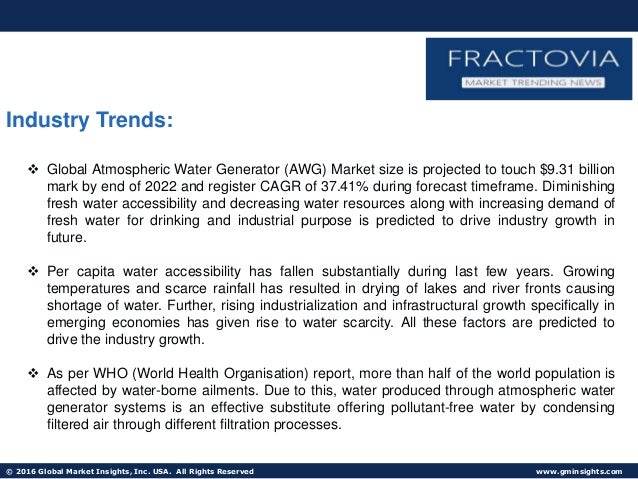 Atmospheric Water Generator (AWG) Market size revenue to exceed $9.31bn by next seven years Slide 2