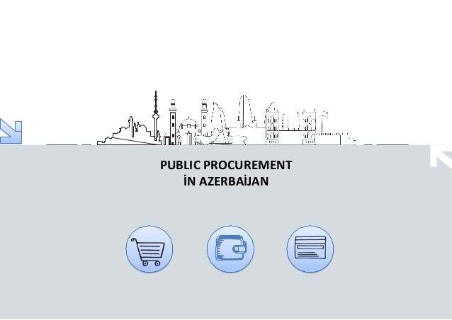 PUBLIC PROCUREMENT İN AZERBAİJAN