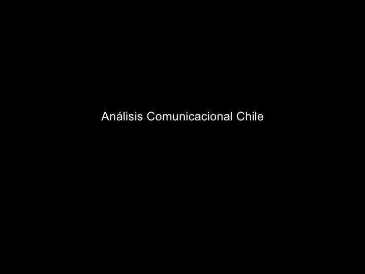 Análisis Comunicacional Chile