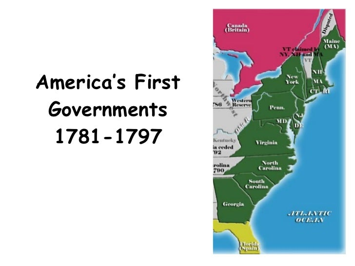 America's First Governments 1781-1797