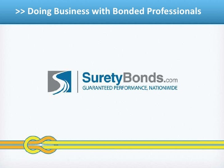 > > Doing Business with Bonded Professionals<br />
