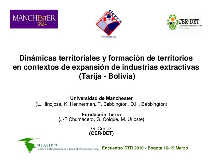 Dinámicas territoriales y formación de territorios en contextos de expansión de industrias extractivas                   (...