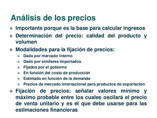 Análisis de los precios   Importante porque es la base para calcular ingresos   Determinación del precio: calidad del pr...