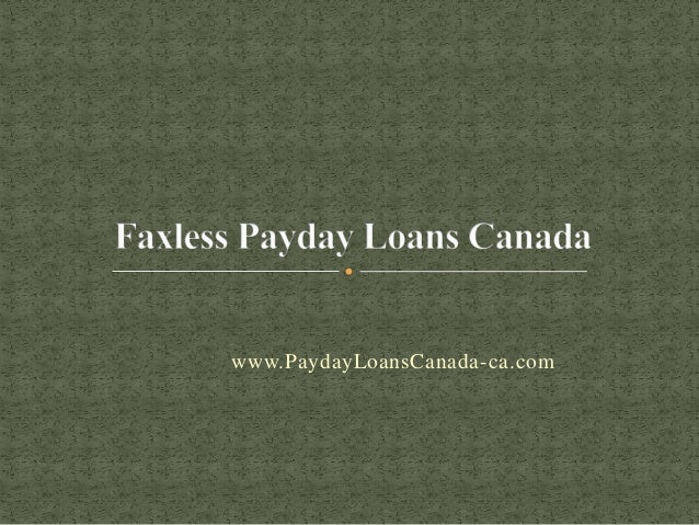 faxless payday loans canada get upto 1500