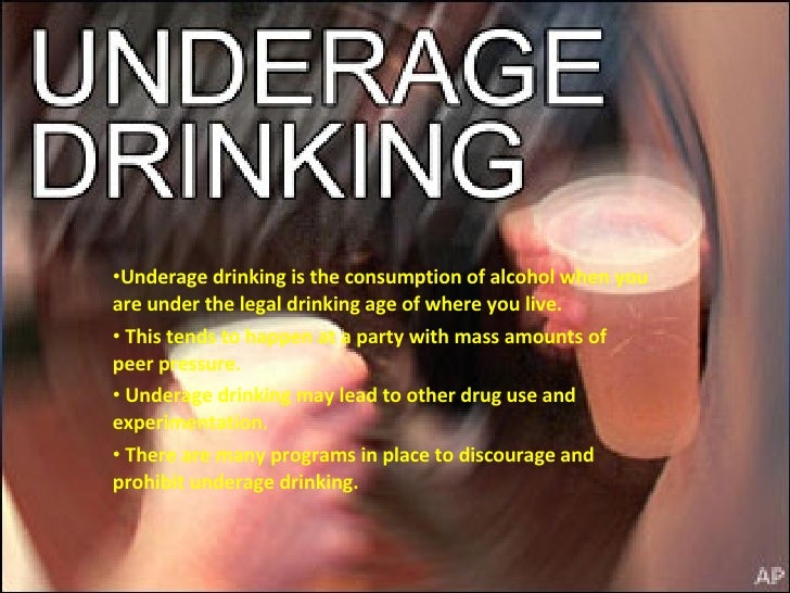 <ul><li>Underage drinking is the consumption of alcohol when you are under the legal drinking age of where you live. </li>...
