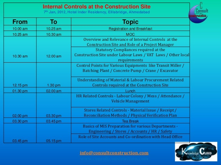 Internal Controls at the Construction Site           7th Jan, 2012, Hotel Inder Residency, Ellisbridge, AhmedabadFrom     ...