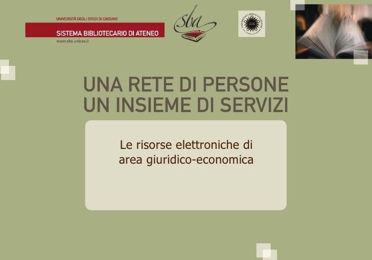 Le risorse elettroniche di area giuridico-economica