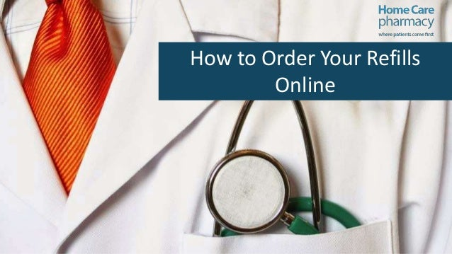 How to Order Your Refills Online