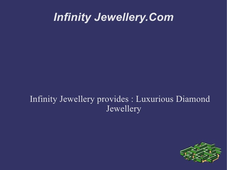 Infinity Jewellery.Com Infinity Jewellery provides : Luxurious Diamond Jewellery