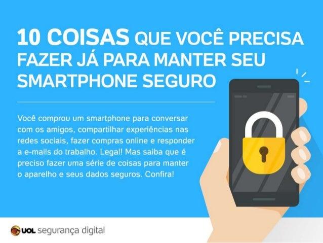 10 coisas que você precisa fazer já para manter seu smartphone seguro