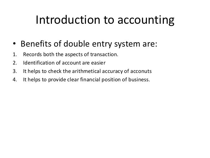 double entry system of accounting ppt Double entry accounting system topics double entry accounting system-what it is cash and accrual based accounting concept of debit and credit revenue & capital.