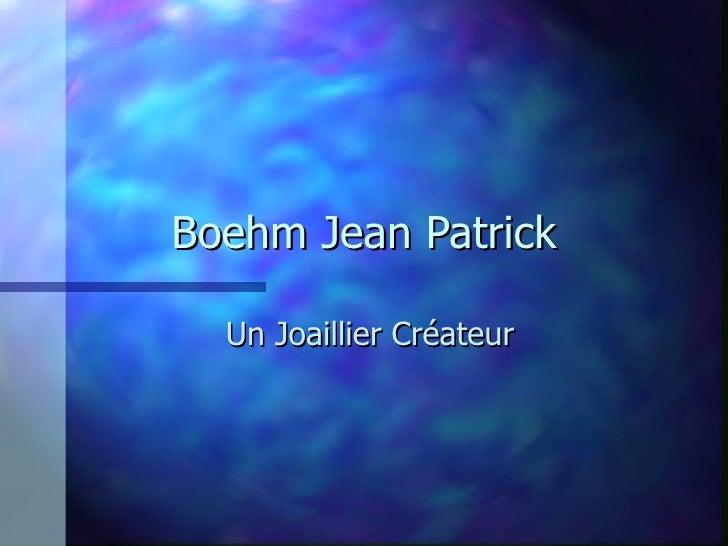 Boehm Jean Patrick Un Joaillier Créateur