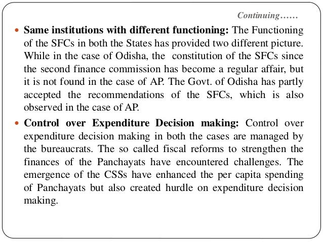 Continuing……  Same institutions with different functioning: The Functioning of the SFCs in both the States has provided t...