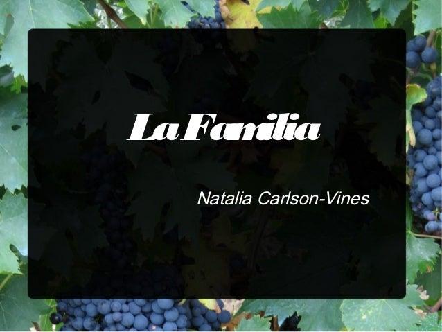 La Familia   Natalia Carlson-Vines
