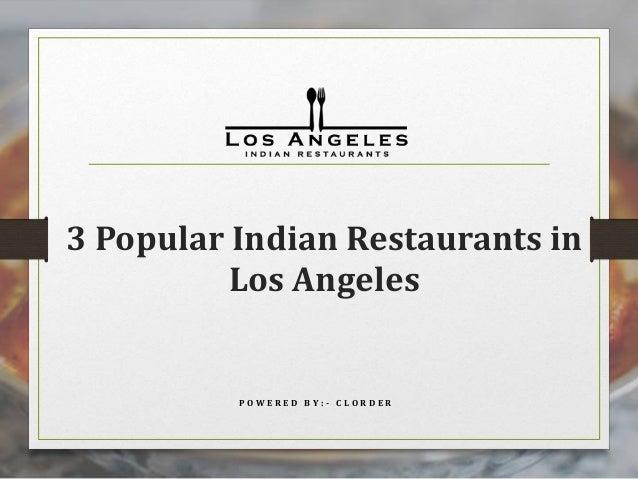 3 Popular Indian Restaurants In La