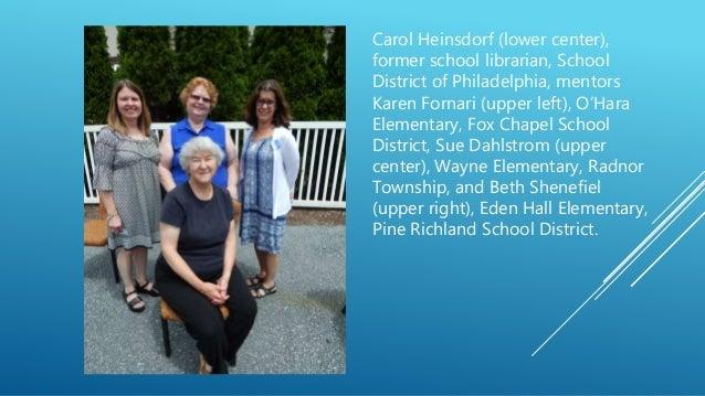 Carol Heinsdorf (lower center), former school librarian, School District of Philadelphia, mentors Karen Fornari (upper lef...