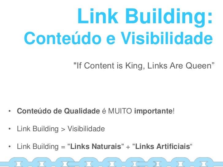 SEO | Link Building por Cassiano Travareli | Search Labs Slide 3