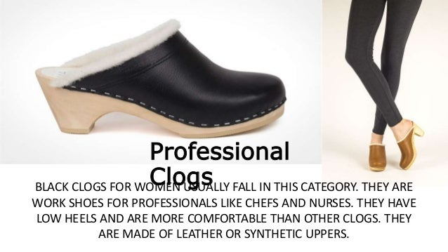 Picking From Among The Different Clog Types The Shoes For Every Occ