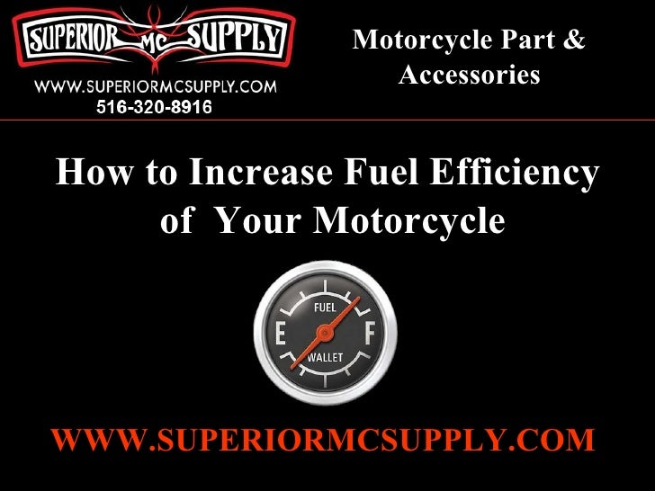 tips on how to increase fuel efficiency of your motorcycle. Black Bedroom Furniture Sets. Home Design Ideas