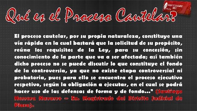 AUTONOMIA PROCESAL CAUTELAR Artº 635 CPC COMPETENCIA Artº 33 Y 636 CPC DEMANDA CAUTELAR Artº 610 CPC DECISIÓN CAUTELAR Art...