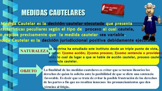 CLASIFICACIÓN DE LAS MEDIDAS CAUTELARESCLASIFICACIÓN DE LAS MEDIDAS CAUTELARES MEDIDAS CAUTELARES ANTICIPADAS MEDIDAS CAUT...