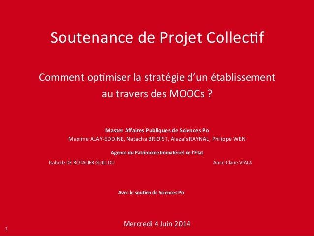 Projet  Collec+f  Soutenance  de  Projet  Collec+f  Comment  op+miser  la  stratégie  d'un  établissement  au  travers  de...