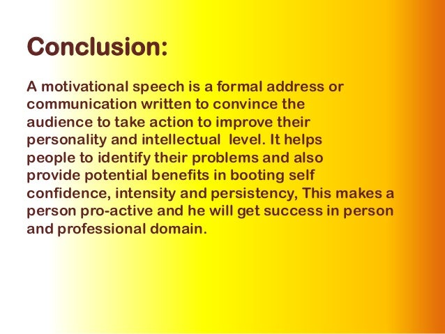 short speech to convince Speaking to persuade: motivating audiences with solid arguments and moving language from university of washington in the professional realm, we need to be able to argue without being argumentative.