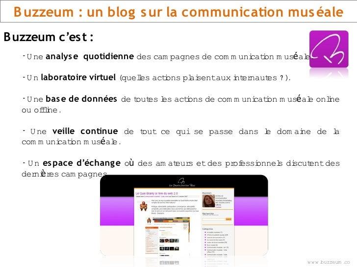 B uzzeum : un blog s ur la communication mus éale Buzzeum c'es t :    -U ne analys e quotidienne des cam pagnes de com m u...