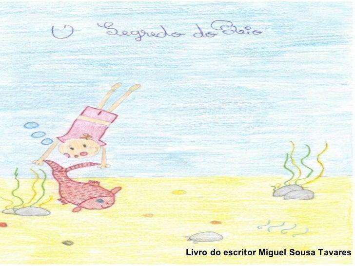 Livro do escritor Miguel Sousa Tavares