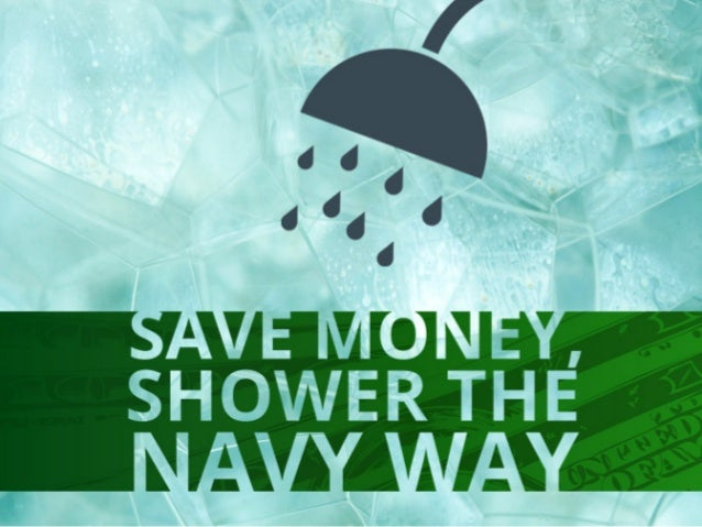 Loans For People With Bad Credit >> Save Money, Shower the Navy Way
