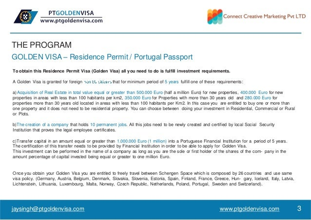 THE PROGRAM GOLDEN VISA – Residence Permit / Portugal Passport To obtain this Residence Permit Visa (Golden Visa) all you ...