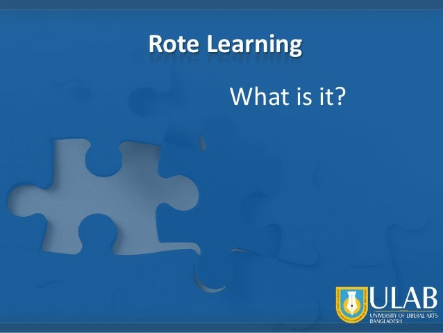 Rote Learning What is it?