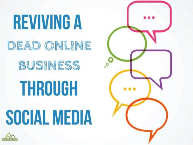 Reviving a dead online business through social media
