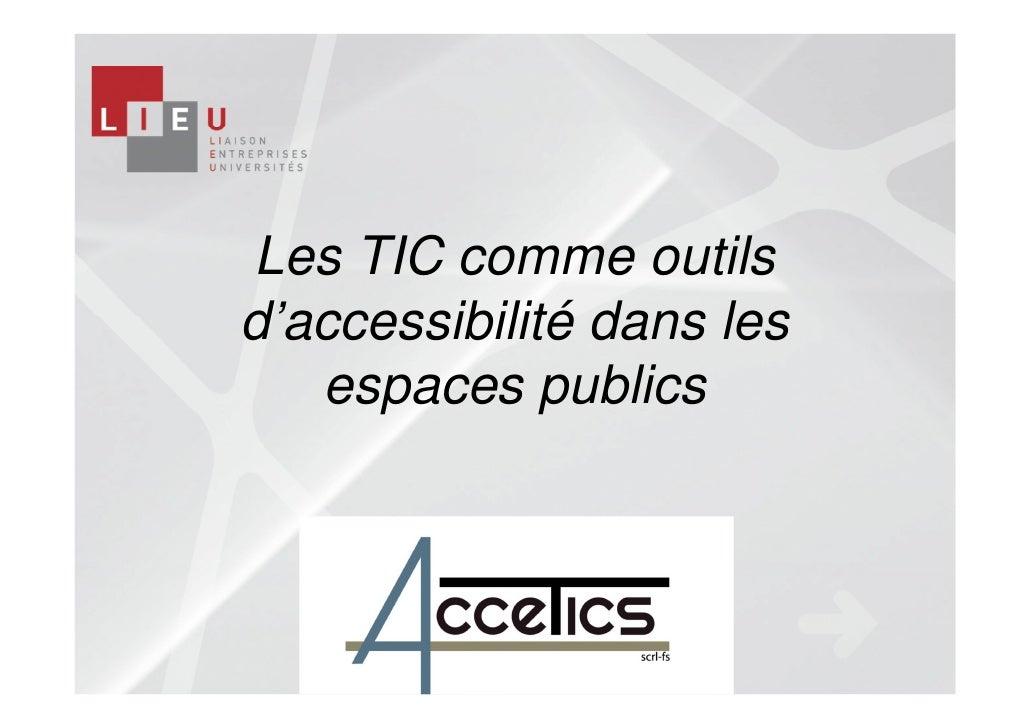 Les TIC comme outilsd'accessibilité dans les   espaces publics