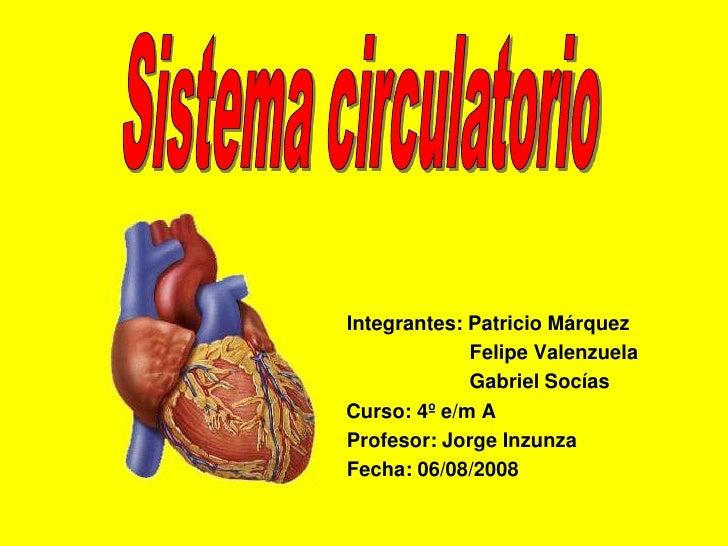 Integrantes: Patricio Márquez             Felipe Valenzuela             Gabriel SocíasCurso: 4º e/m AProfesor: Jorge Inzun...