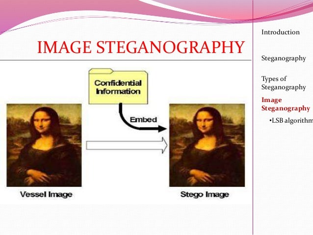 image steganography techniques Secret texts buried in a picture of your dog image analyst dr mike pound explains the art of steganography in digital images the problem with jpeg: https.