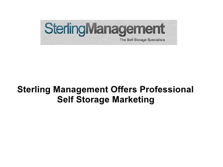 Sterling Management Offers Professional          Self Storage Marketing