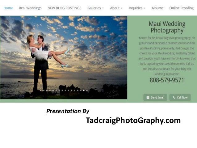 Presentation By TadcraigPhotoGraphy.com
