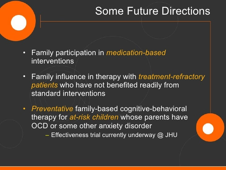 family therapy in iran a case study of obsessive-compulsive disorder The experiential group received eight sessions of treatment, that were held twice  a week and each  mindfulness training, obsessive/compulsive disorder,  obsession, compulsion  city (iran) her research has shown that there was a  significant recov-  a case study focusing on the effectiveness of the mindfulness  tech.