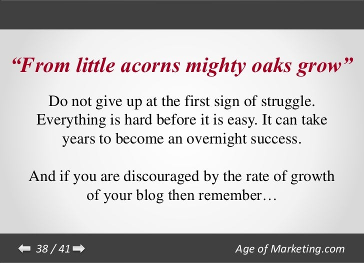 The meaning and origin of the expression: Mighty oaks from little acorns grow