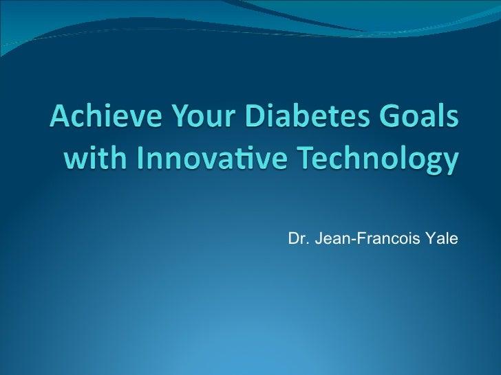 Dr. Jean-Francois Yale