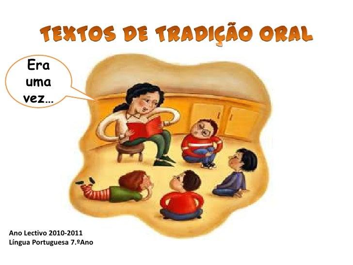 Era    uma    vez…Ano Lectivo 2010-2011Língua Portuguesa 7.ºAno