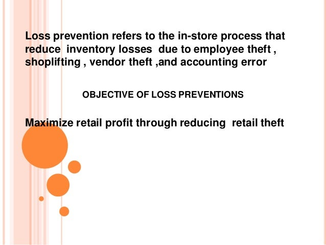Stock Shrinkage at retail store and loss prevention methods