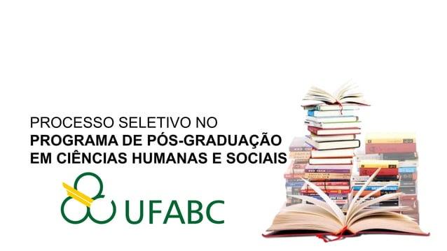 PROCESSO SELETIVO NO PROGRAMA DE PÓS-GRADUAÇÃO EM CIÊNCIAS HUMANAS E SOCIAIS