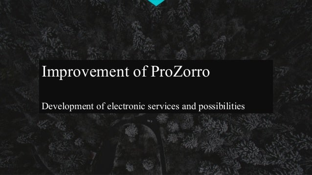 Improvement of ProZorro Development of electronic services and possibilities